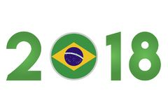 Year 2018 with Brazil Flag. New Year 2018 with Brazil Flag isolated on White Background - Vector Illustration Royalty Free Stock Photography