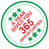 Year gives you 365 opportunities Stock Photo
