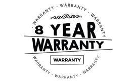 8 year warranty. Black stamp vector Stock Image