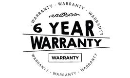 6 year warranty. Black stamp vector Stock Images