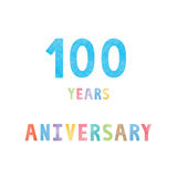 100 years anniversary celebration card. With colorful watercolor text on white background Stock Photos