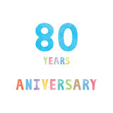 80 years anniversary celebration card. With colorful watercolor text on white background Royalty Free Stock Photography