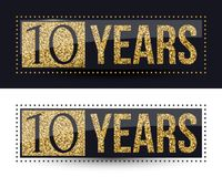 10 years anniversary gold banner on dark and white backgrounds. Vector illustration Stock Image