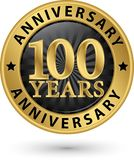 100 years anniversary gold label, vector illustration. 100 years anniversary gold label, vector Stock Photo