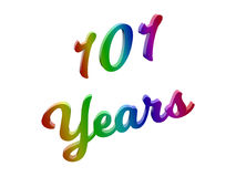 101 Years Anniversary, Holiday Calligraphic 3D Rendered Text Illustration Colored With RGB Rainbow Gradient Stock Photo