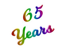 65 Years Anniversary, Holiday Calligraphic 3D Rendered Text Illustration Colored With RGB Rainbow Gradient. Isolated On White Background Stock Photo