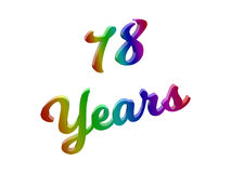 78 Years Anniversary, Holiday Calligraphic 3D Rendered Text Illustration Colored With RGB Rainbow Gradient. Isolated On White Background Royalty Free Stock Image