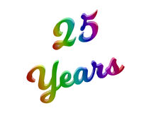 25 Years Anniversary, Holiday Calligraphic 3D Rendered Text Illustration Colored With RGB Rainbow Gradient. Isolated On White Background Stock Image