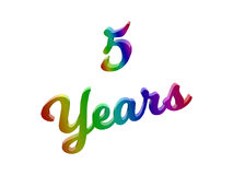 5 Years Anniversary, Holiday Calligraphic 3D Rendered Text Illustration Colored With RGB Rainbow Gradient. Isolated On White Background Royalty Free Stock Images