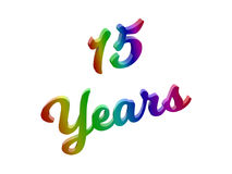 15 Years Anniversary, Holiday Calligraphic 3D Rendered Text Illustration Colored With RGB Rainbow Gradient. Isolated On White Background Stock Photos