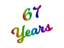 67 Years Anniversary, Holiday Calligraphic 3D Rendered Text Illustration Colored With RGB Rainbow Gradient. On White Background Royalty Free Stock Images
