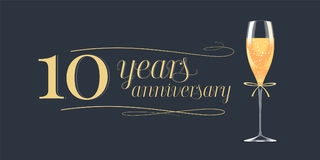 10 years anniversary vector icon, logo. Graphic design element, banner with golden lettering and glass of champagne for 10th anniversary background Royalty Free Stock Image