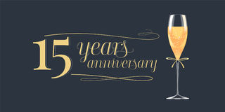 15 years anniversary vector icon, logo. Graphic design element, banner with golden lettering and glass of champagne for 15th anniversary background Stock Images