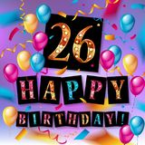 26 years celebration. Happy Birthday greeting card. With candles, confetti and balloons Royalty Free Stock Image