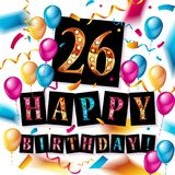 26 years celebration. Happy Birthday greeting card. With candles, confetti and balloons Royalty Free Stock Photography