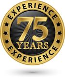 75 years experience gold label, vector illustration. 75 years experience gold label, vector Stock Image