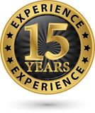 15 years experience gold label, vector. Illustration Royalty Free Stock Photo