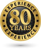 80 years experience gold label, vector. Illustration Royalty Free Stock Images
