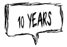 10 YEARS on a pencil sketched sign. Illustration graphic concept Stock Photography
