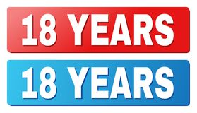 18 YEARS Text on Blue and Red Rectangle Buttons. 18 YEARS text on rounded rectangle buttons. Designed with white caption with shadow and blue and red button vector illustration
