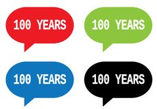 100 YEARS text, on rectangle speech bubble sign. 100 YEARS text, on rectangle speech bubble sign, in color set Royalty Free Stock Photo