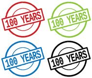 100 YEARS text, on round simple stamp sign. 100 YEARS text, on round simple stamp sign, in color set Stock Photo