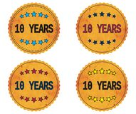 10 YEARS text, on round wavy border vintage, stamp badge. 10 YEARS text, on round wavy border vintage stamp badge, in color set Royalty Free Stock Image
