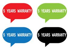 5 YEARS WARRANTY text, on rectangle speech bubble sign. Stock Photo