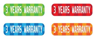 3 YEARS WARRANTY text, on rectangle, zig zag pattern stamp sign. 3 YEARS WARRANTY text, on rectangle, zig zag pattern stamp sign, in color set Royalty Free Stock Images