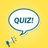 Yellow background with megaphone announcing text in speech bubble. Quiz.  royalty free illustration