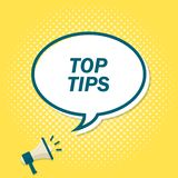 Yellow background with megaphone announcing text in speech bubble. Top tips.  stock illustration