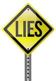 Yellow lies street sign illustration Stock Photo