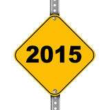 Yellow road sign of year 2015 Royalty Free Stock Images