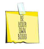 Yellow sticky note with scotch tape. Be your own boss lettering. Paper reminder sticker Stock Photo