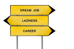Yellow street concept dream job, career and laziness sign. Isolated on white background stock photo