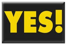 Yes!. Sign saying YES! in yellow on black royalty free stock photography