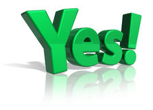 Yes!. Green shiny Yes! text isolated on white reflective background Royalty Free Stock Images