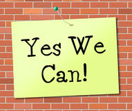 Yes We Can Indicates All Right And Agree Stock Photo