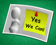 Yes We Can Photo Means Don't Give Up Royalty Free Stock Photography