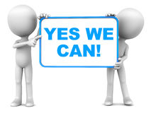 Yes we can. Positive and inspiring statement yes we can on a banner with two men holding it on clean background Stock Photography