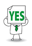 Yes of course. John Doe holds a sheet of paper on which is drawn Yes. He is agree royalty free illustration