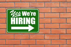 Yes We Are Hiring. Modified road sign on job recruitment Royalty Free Stock Photo