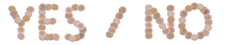 Yes-no - γραπτός με τα νομίσματα Στοκ φωτογραφία με δικαίωμα ελεύθερης χρήσης