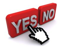 Yes and no buttons. 3d illustration of red yes and no buttons with cursor hand pointing to yes; isolated on white background Royalty Free Stock Images