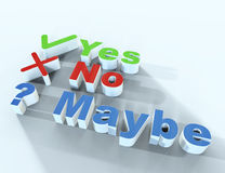 Yes, no and maybe. Isolated Stock Photo
