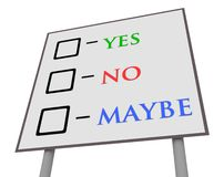 Yes No Maybe Sign. Illustration of a sign with yes,no and maybe vote boxes Stock Photo
