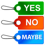 Yes No and Maybe - Three Signs. Three colorful signs reading Yes, No and Maybe Royalty Free Stock Photos