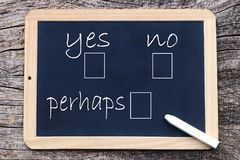 Yes or no or maybe - to mark on a board Royalty Free Stock Image