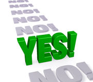 Yes Stands Up Royalty Free Stock Photography