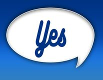 YES text on dialogue balloon illustration. Blue background. YES text on dialogue balloon illustration graphic. Blue background Royalty Free Stock Images